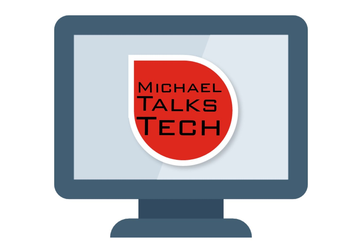 Michael Talks Tech